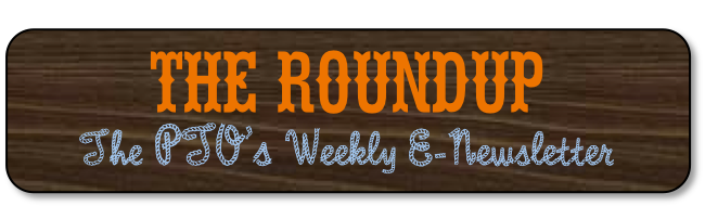 The RoundUp - The PTO's Weekly E-Newsletter